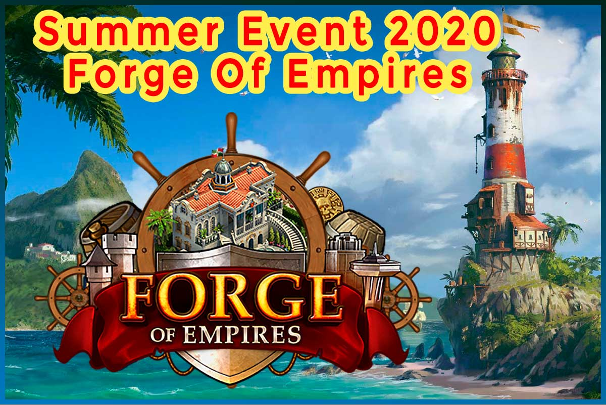 summer event 2020 forge of empires